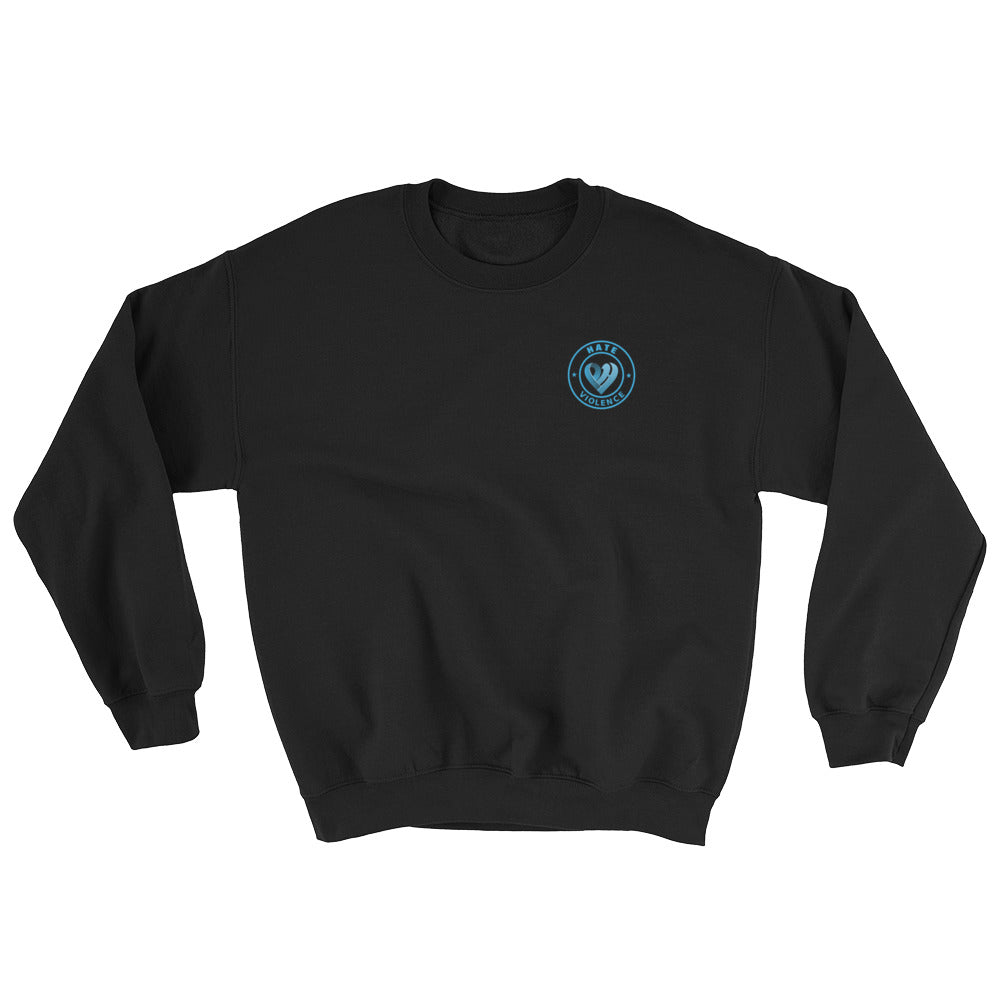 Positive Hate, Hate Violence Blue Round Side - Unisex Sweatshirts