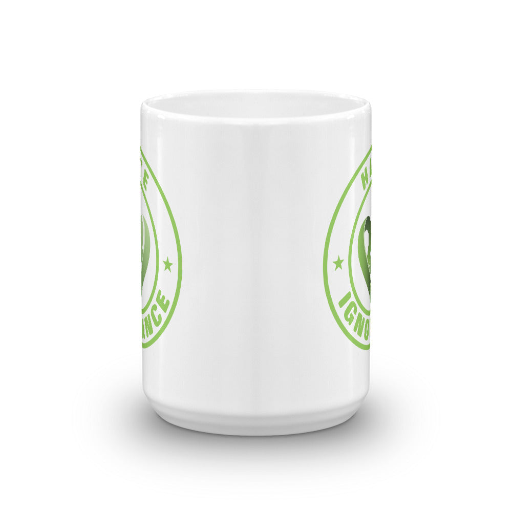 Positive Hate, Hate Ignorance Green Round - Glossy Mugs