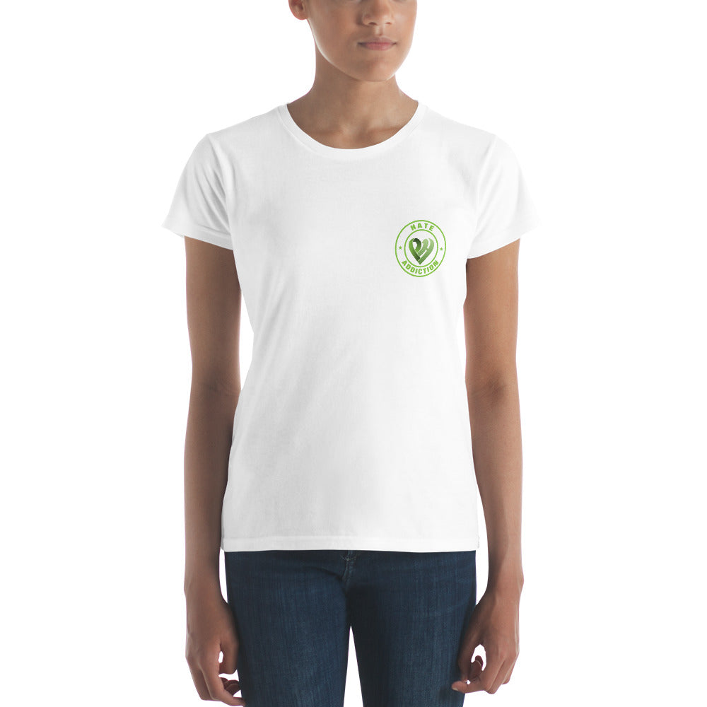 Positive Hate, Hate Addiction Green Round Side -  Women's short sleeve t-shirt