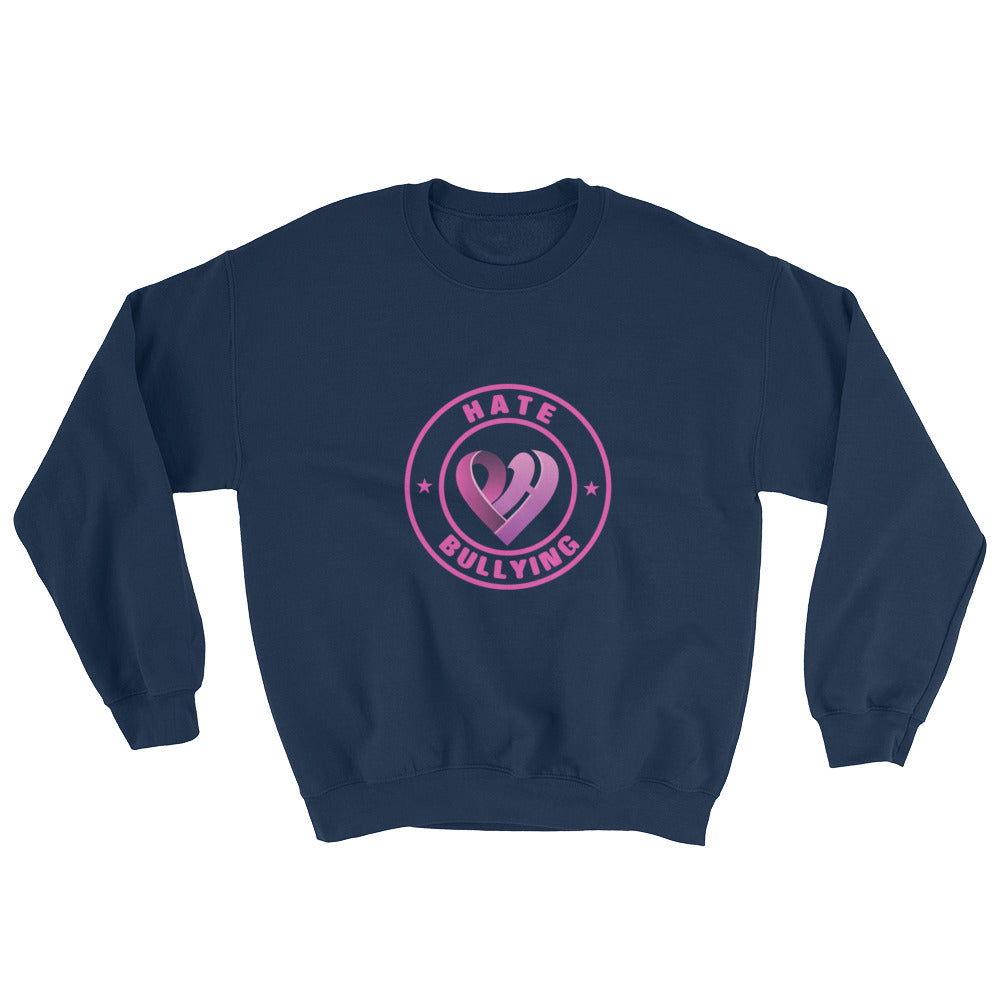 Positive Hate, Hate Bullying Pink Round Middle - Unisex Sweatshirts