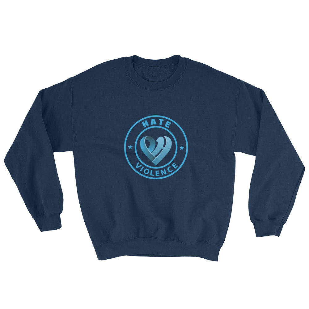 Positive Hate, Hate Violence Blue Round Middle - Unisex Sweatshirts