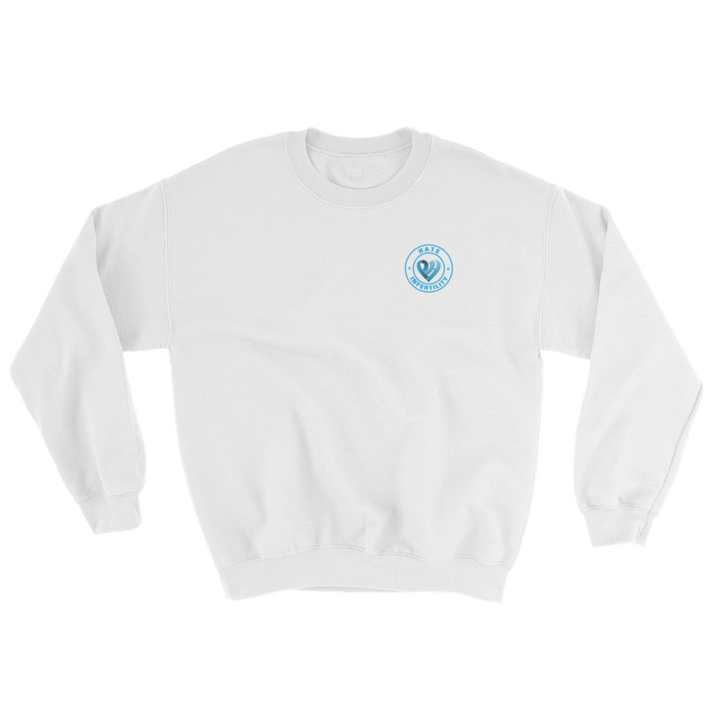 Positive Hate, Hate Infertility Blue Round Side - Unisex Sweatshirts