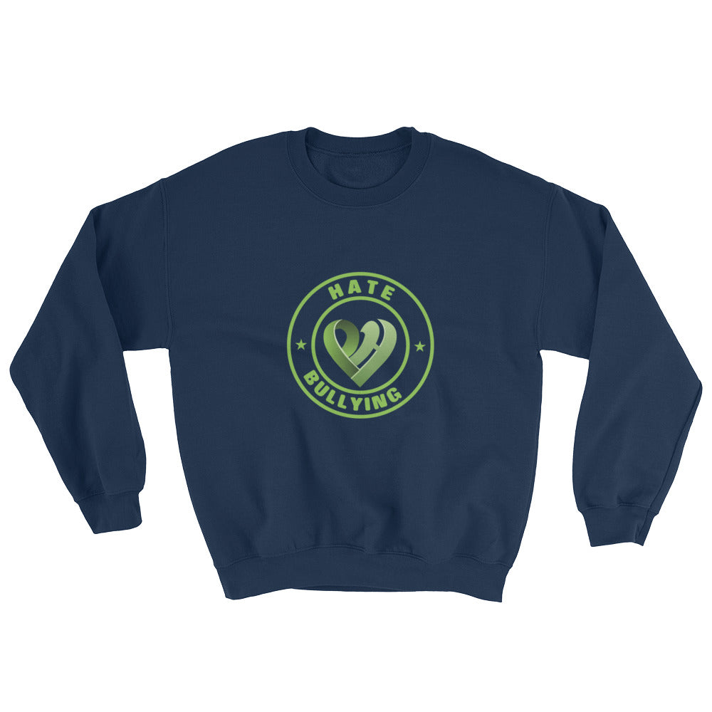 Positive Hate, Hate Bullying Green Round Middle - Unisex Sweatshirts