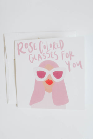Rose Colored Glasses  For You Card