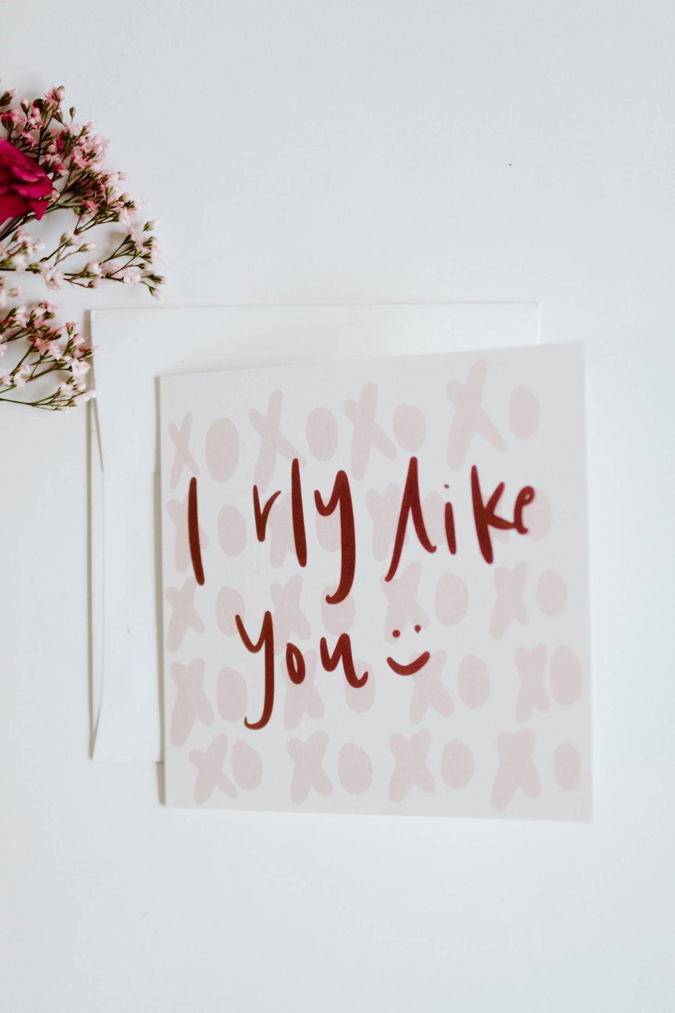 """I Rly Like you"" Card"