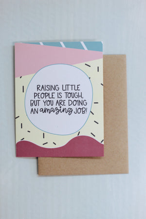 """Raising Little People"" Card"