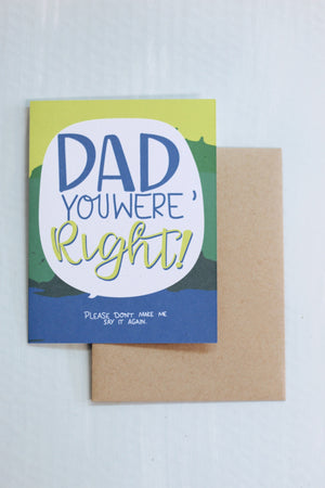 """Dad You Were Right"" Card"