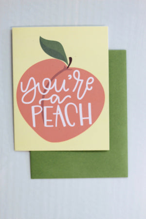 """You're a Peach"" Card"