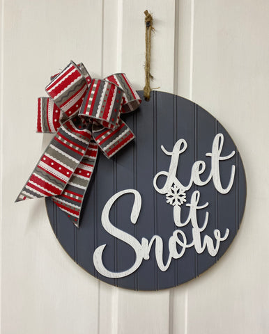 Let It Snow Door Hanger | Gray Holiday Door or Wall Decor | Farmhouse Holiday Sign