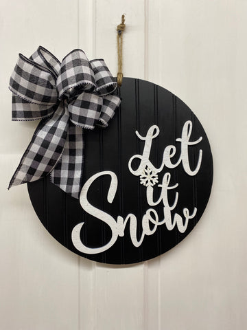 Let It Snow Door Hanger | Black Holiday Door or Wall Decor | Farmhouse Holiday Sign