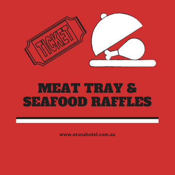 Orana Nights - Meat Tray & Seafood Raffle