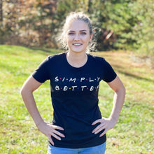Simply Better Friends Women's Tee Merch Abby's Better