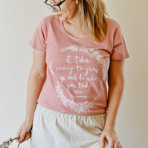 It Takes Courage Womens Tee - Rose