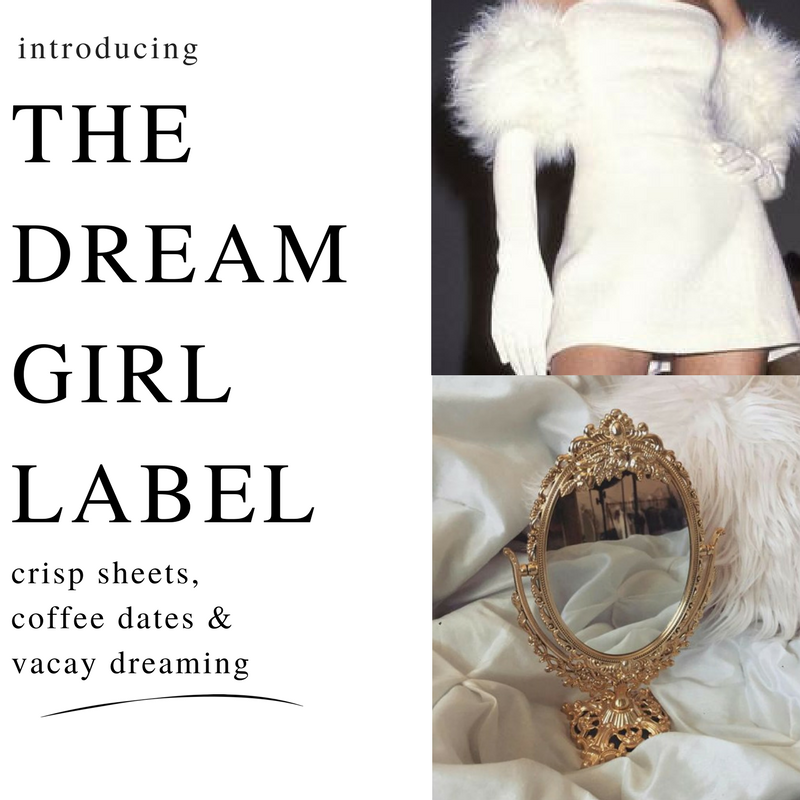 ✰ THE DREAM GIRL LABEL ✰