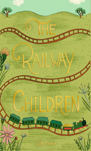 Wordsworth Collector's Edition, The Railway Children