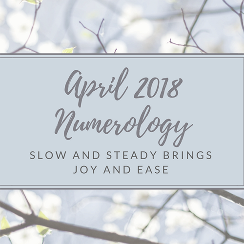 April 2018 Numerology - One Step at a Time