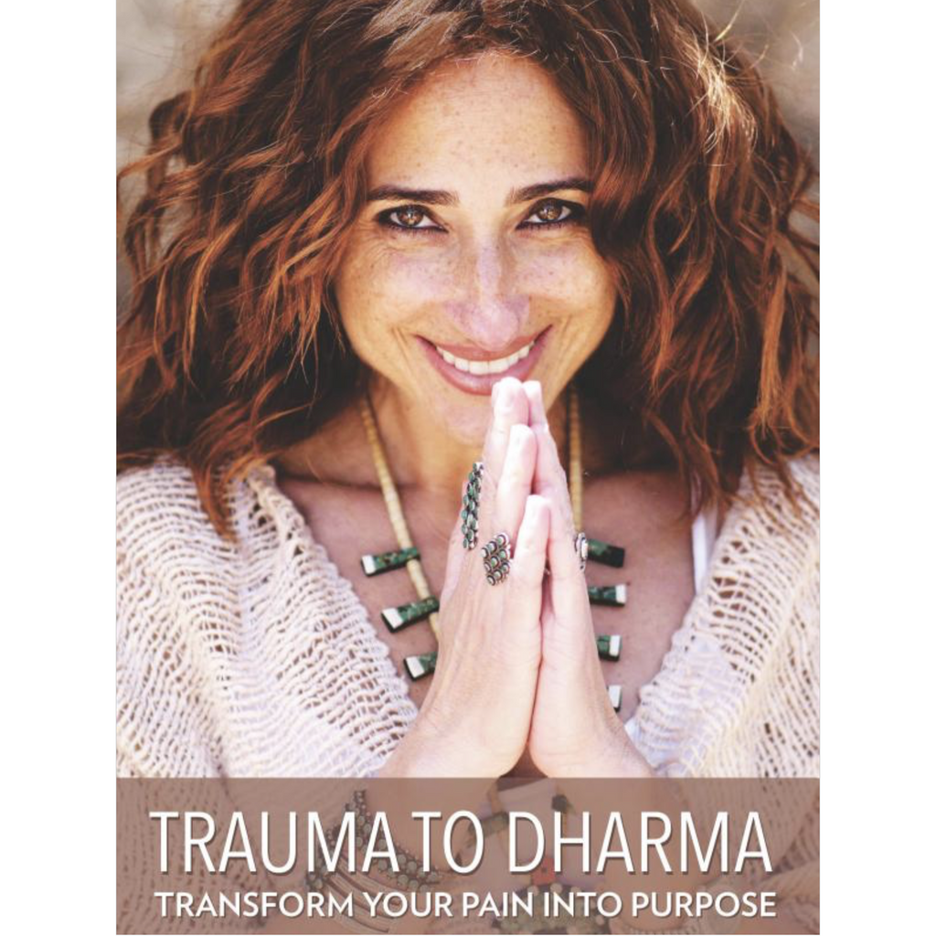 Trauma to Dharma by Azita Nahai - Sage Moon