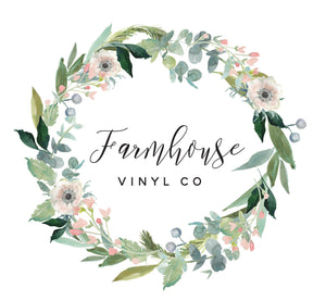 Farmhouse Vinyl Co