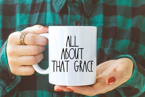 Rae Dunn Inspired All About That Grace Decal for Mug!