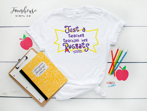 Just A Teacher Teaching her Rugrats Bella and Canvas Unisex Shirt