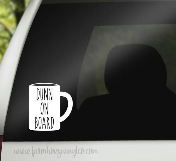 Rae Dunn Inspired Dunn On Board Mug Vehicle Decal