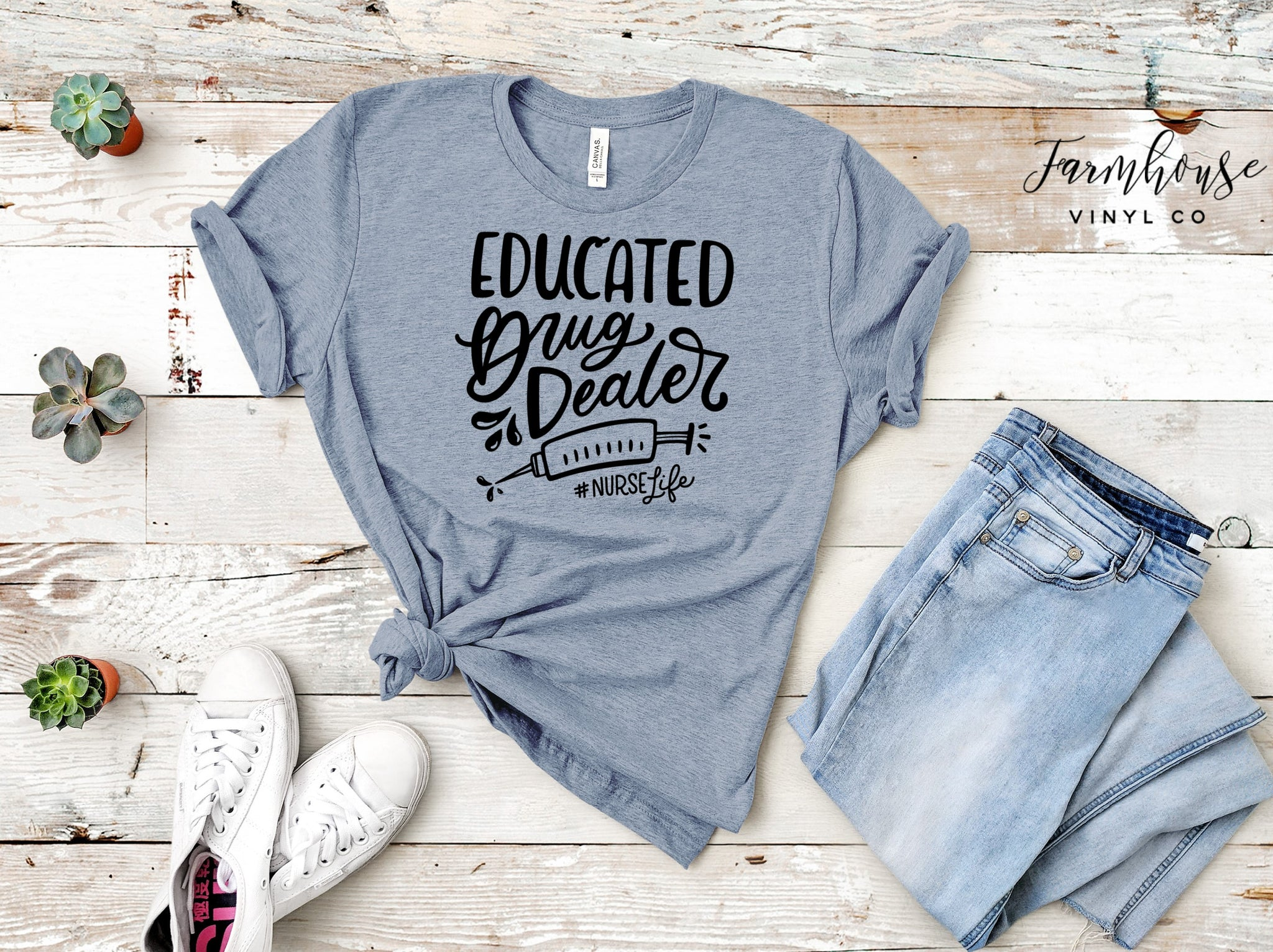 Educated Drug Dealer #nurselife Bella and Canvas Unisex Shirt