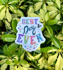 Best Day Ever Park Sticker