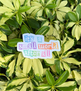 It's A Small World Sign Sticker