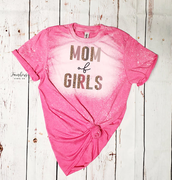 Mom of Girls Bleached Shirt