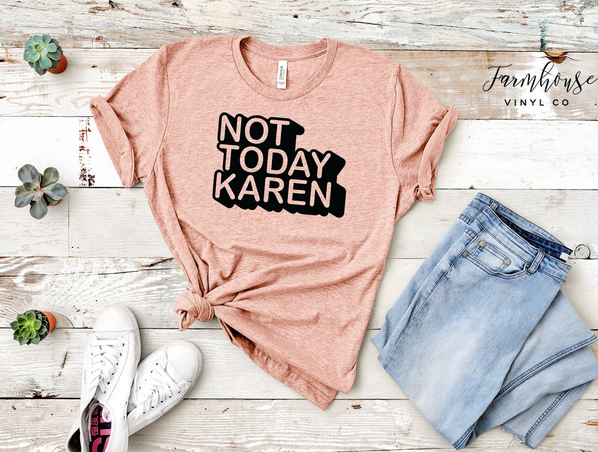 Not Today Karen Bella and Canvas Unisex Shirt