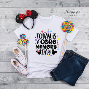 Today Is A Core Memory Day Unisex Shirt