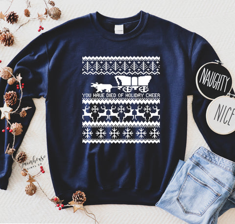 Oregon Trail You Have Died of Holiday Cheer Unisex Ugly Christmas Clothing Collection