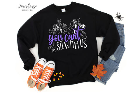 Villains You Can't Sit With Us Unisex Sweatshirt