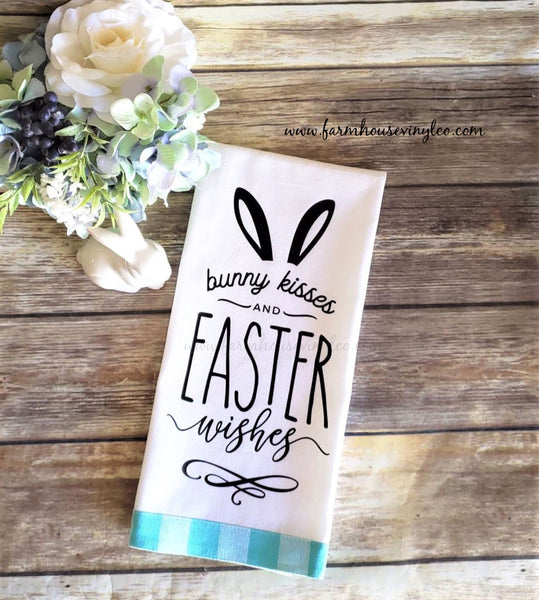 Farmhouse Bunny Kisses and Easter Wishes Towel