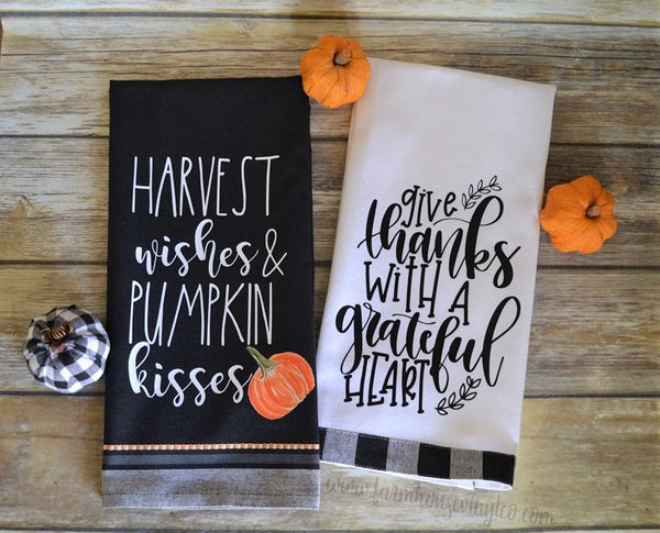 Farmhouse Harvest Wishes Pumpkin Kisses and Give Thanks with A Grateful Heart Tea Towels