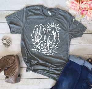 Take A Hike Hiking Unisex T Shirt