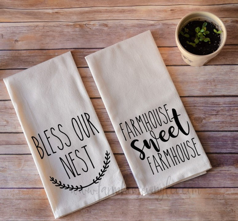 Farmhouse Sweet Farmhouse or Bless Our Nest Tea Towel
