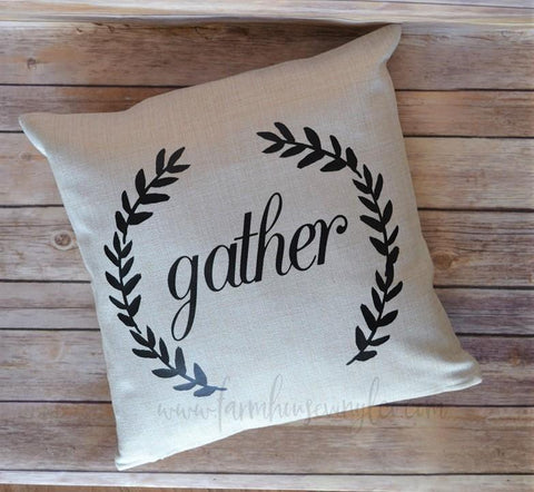 Farmhouse Gather 16 x 16 Pillow
