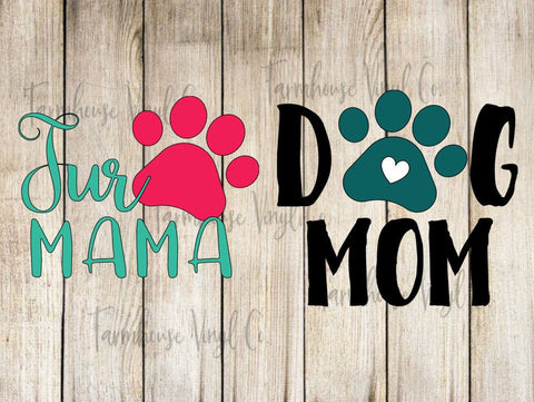 Fur Mama and Dog Mom Pet Vinyl Decal