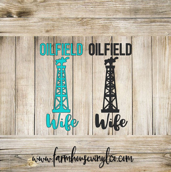 Oilfield Wife Vinyl Decal