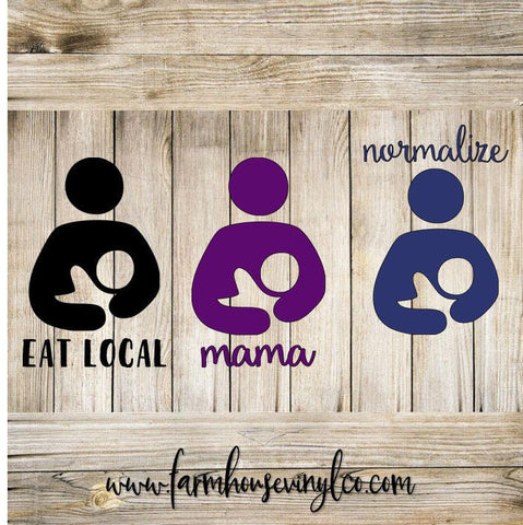 Normalize/Eat Local Breastfeeding Decal