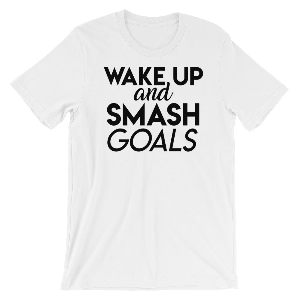 Unisex Wake Up and Smash Goals Bella and Canvas Short-Sleeve T-Shirt
