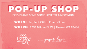 Pop Up Event at Paper Luxe to Help Support NICU Mothers