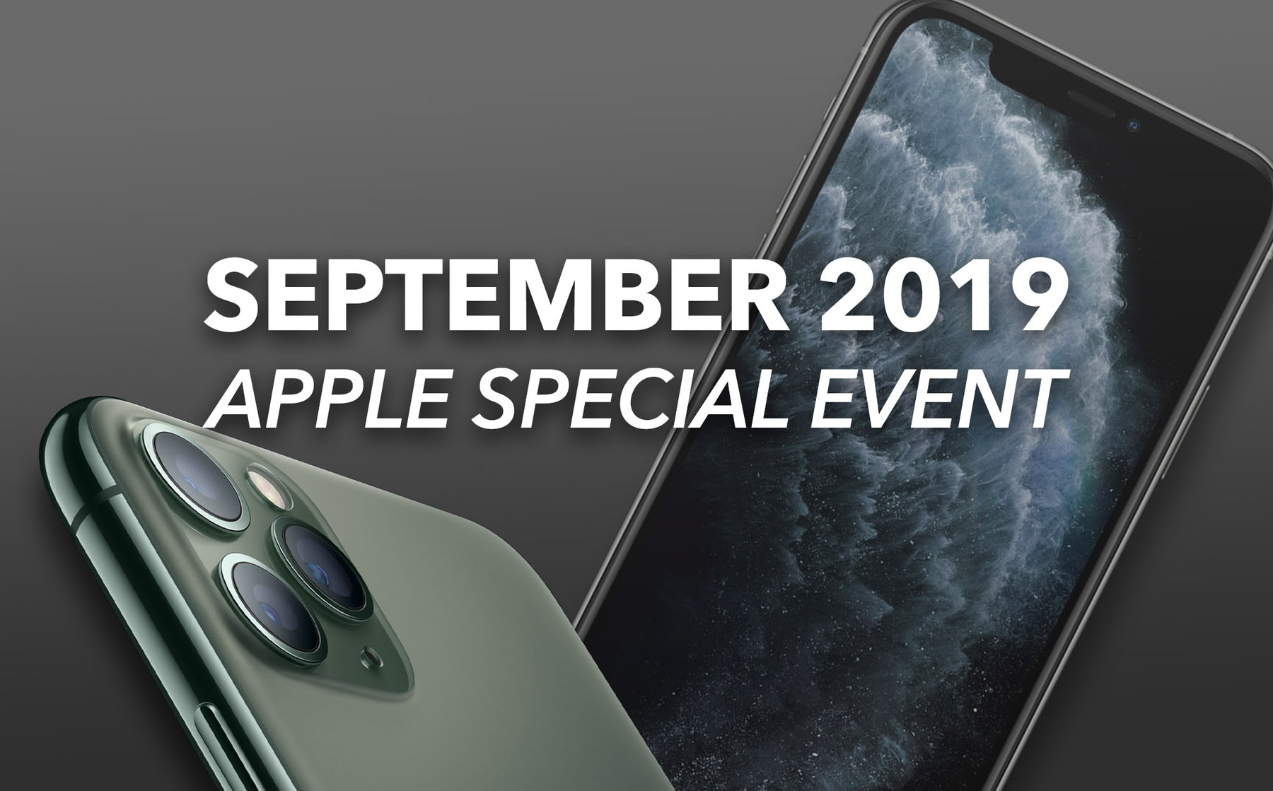 Apple's September iPhone Event 2019