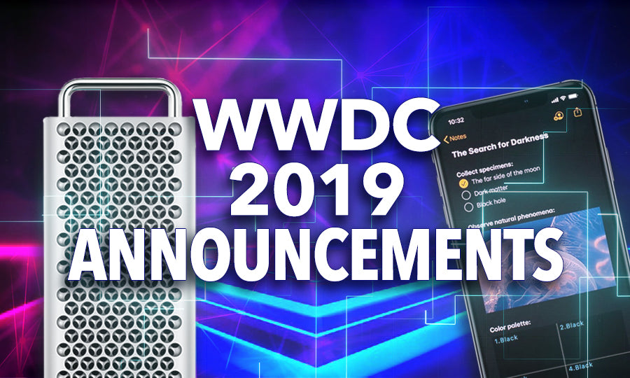 Apple's WWDC19 Announcements- What You Need To Know