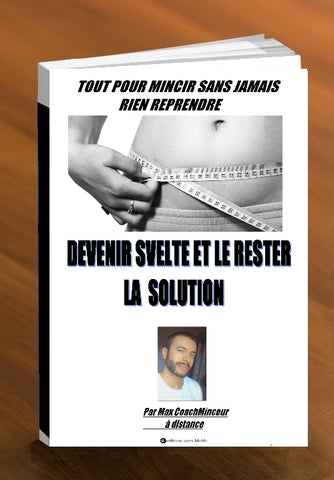 "Ebook ""devenir svelte et le reste"""