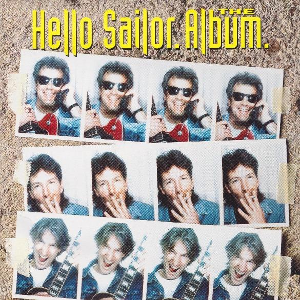 Hello Sailor — The Album (Pre-Order)