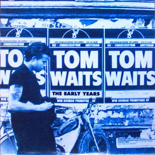 Tom Waits - The Early Years Vol 1.