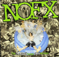 NOFX - Greatest Songs Ever Written (by us)