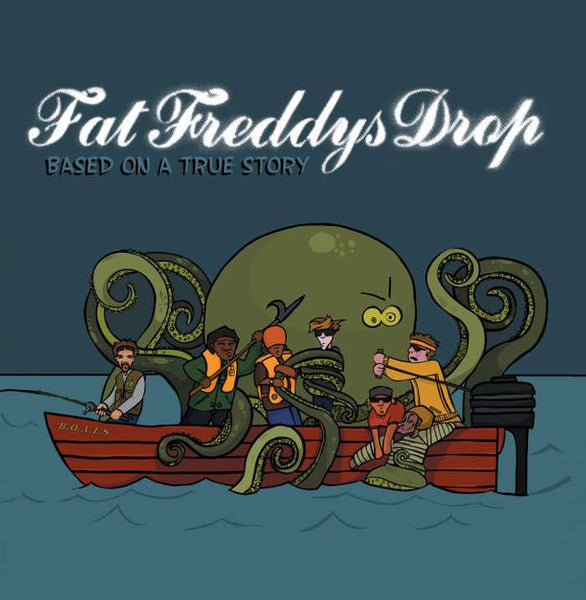 Fat Freddies Drop - Based On A True Story